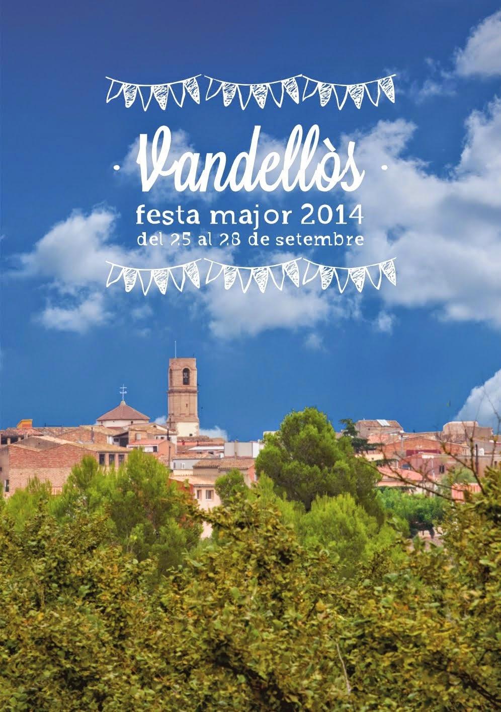 FESTA MAJOR DE VANDELLÒS 2014