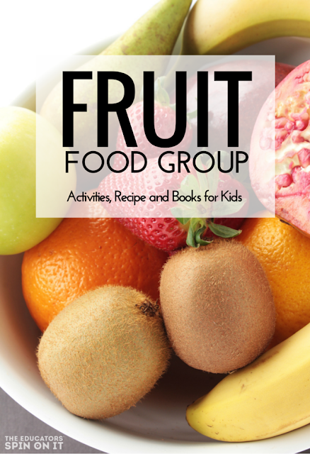 Fruit Group Lesson Plan for Balanced Eating Lesson for Kids. Part of the Little  Hands that Cook with Books Series.
