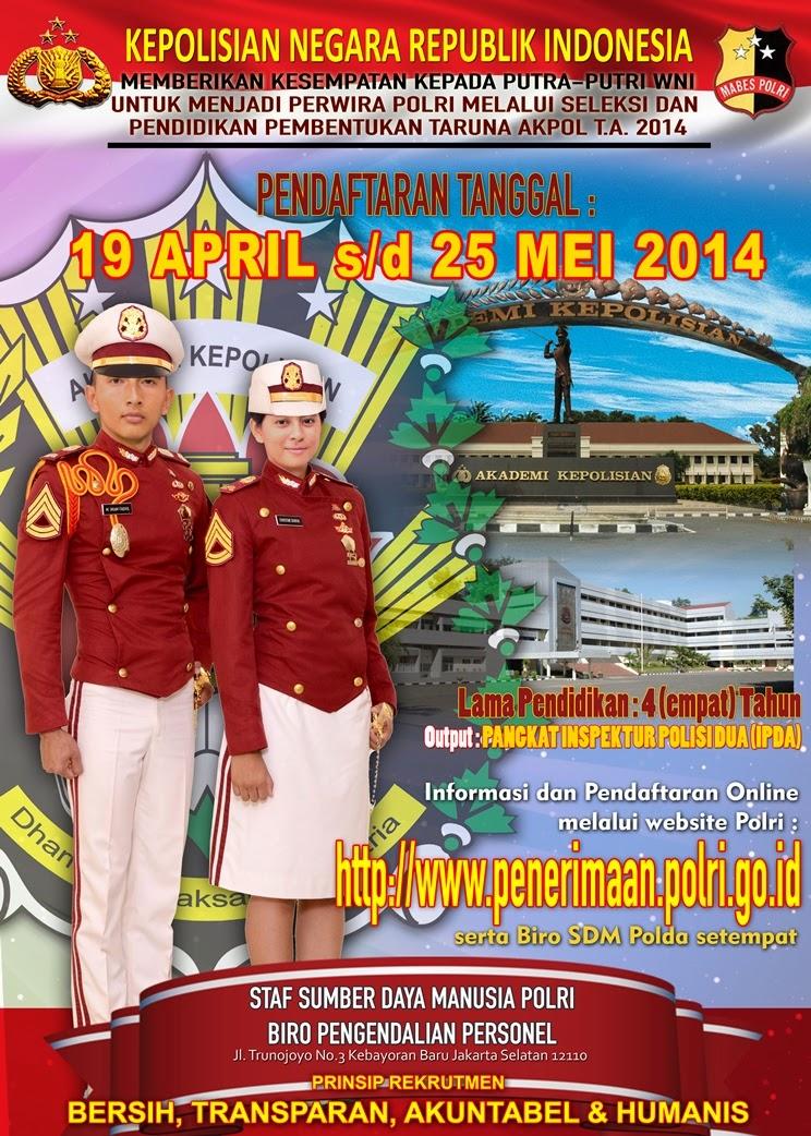 Info Pendaftaran Taruna/i Akademi Kepolisian RI Tahun 2014