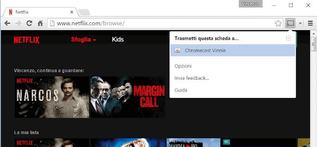 Trasmettere scheda a Netflix da Pc con Chromecast