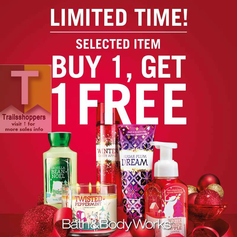 Bath & Body Works Buy 1 FREE 1 Limited Time - Trails shoppers