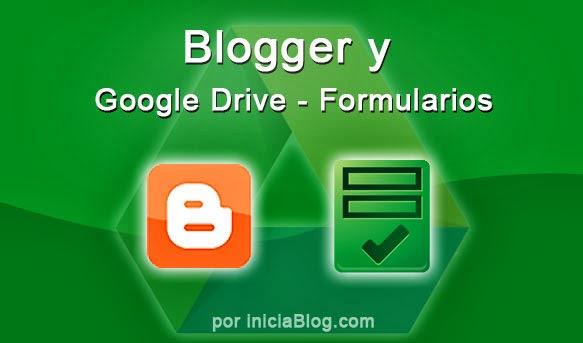 Cómo insertar un formulario de Google Drive en Blogger