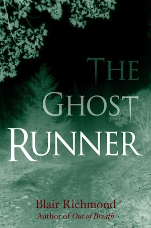 The Ghost Runner, by Blair Richmond