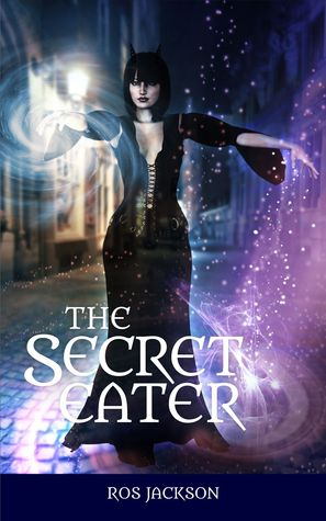 The Secret Eater by Ros Jackson