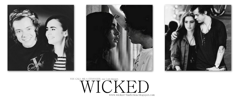 WICKED - Harry Styles Fanfiction