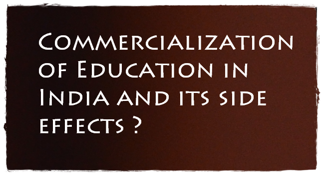 Commercialization, Education, Side effects