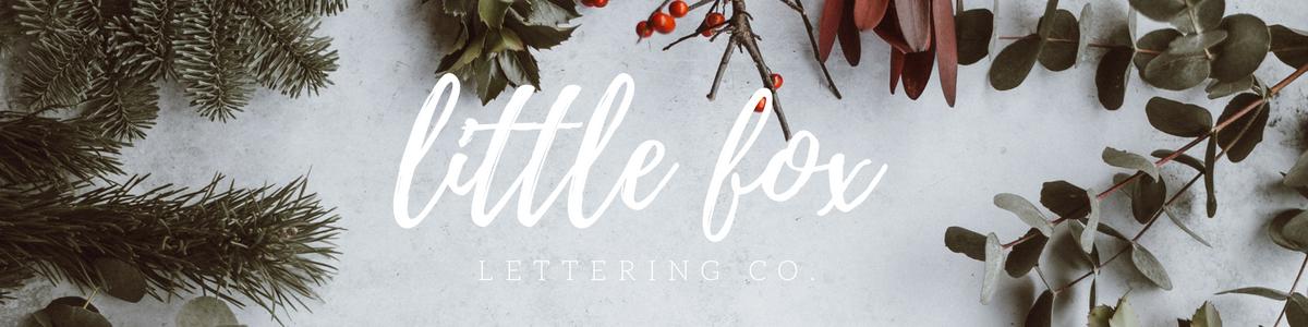 Little Fox Lettering Co Blog