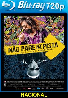 Assistir Não Pare na Pista A Melhor História de Paulo Coelho Nacional 2014