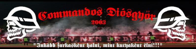 Commandos Ultras Diósgyőr 2003
