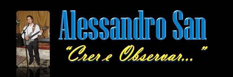 Alessandro San - Crer e Observar