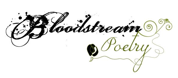 Bloodstream Poetry