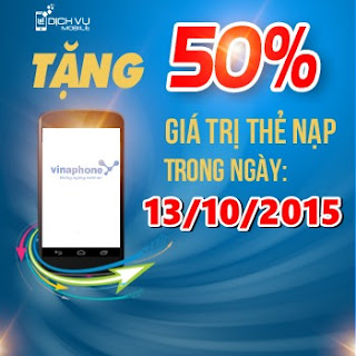 Vinaphone khuyến mãi 50% ngày 13/10/2015 cho thuê bao