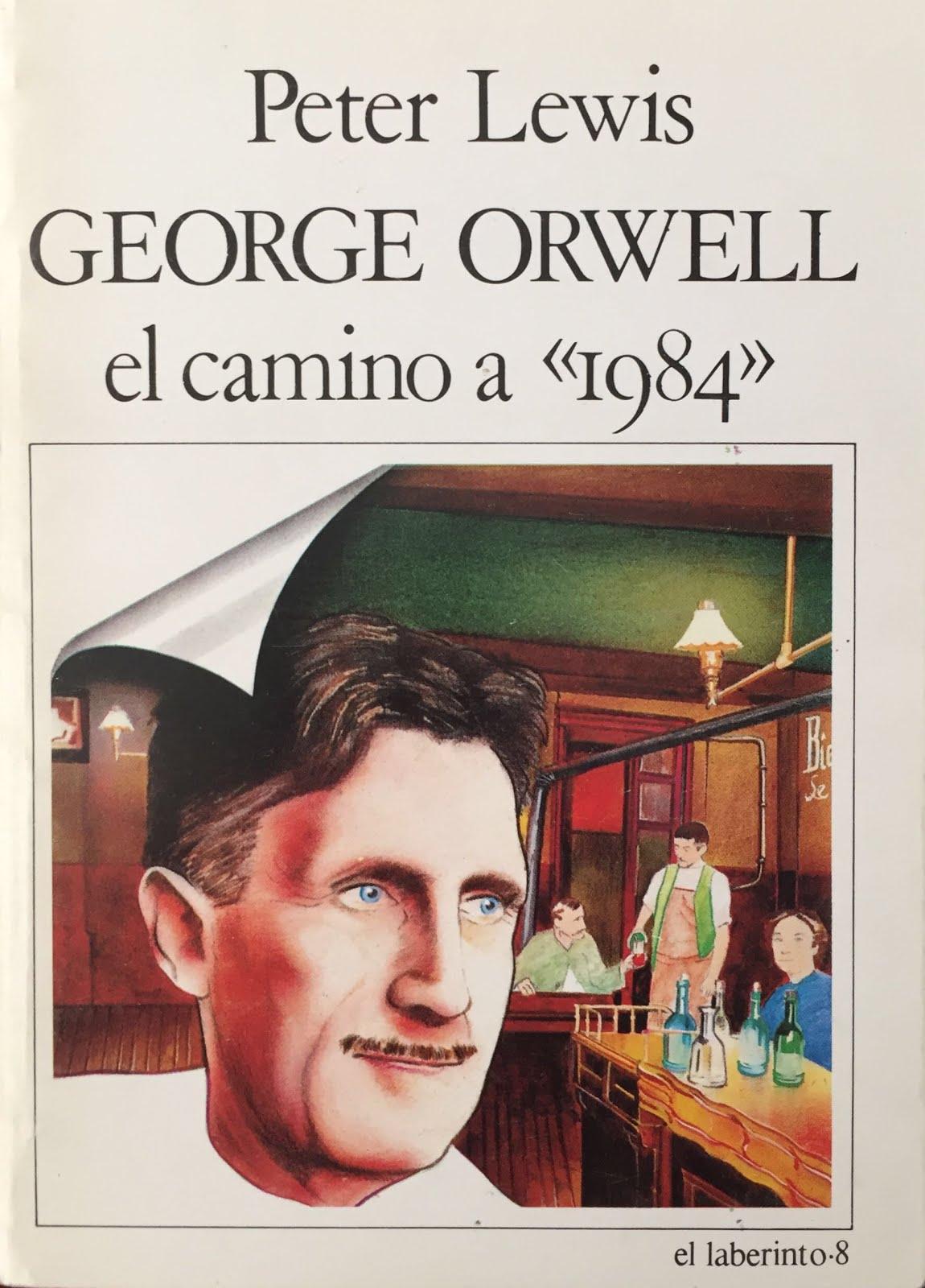George Orwell el camino a '1984'