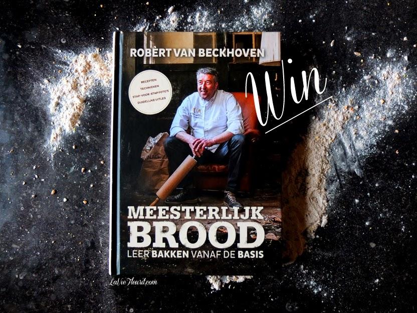 Win, winactie, give-away, Robèrt van Beckhoven, Brood, Meesterlijk Brood, Kookboek, Bakboek, Boek, Heel Holland Bakt, HHB, De Leerfabriek, Recept, Foodblog, Foodporn, Food, LaVieFleurit.com,
