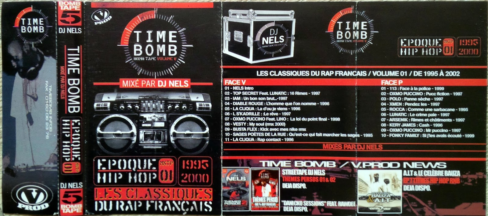 k7pacoje dj nels bomb tape 5 les classiques du rap fran ais. Black Bedroom Furniture Sets. Home Design Ideas