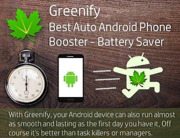 Greenify - Best Auto Android Phone Booster - Battery Saver