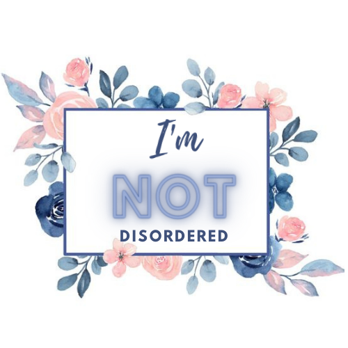 I'm NOT Disordered
