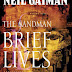 Book Review: The Sandman Vol.7, Brief Lives