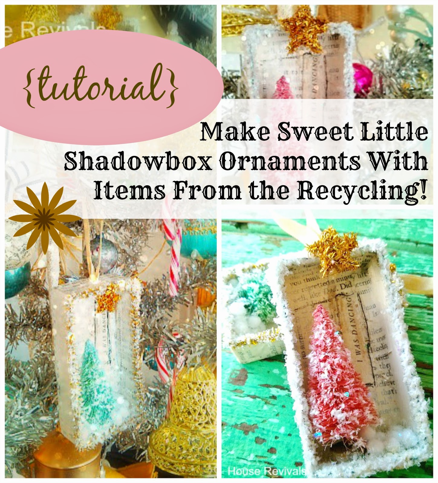 Vintage style ornaments - Make Vintage Style Shadowbox Ornaments From Recycled Materials