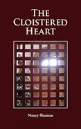 The Cloistered Heart by Nancy Shuman