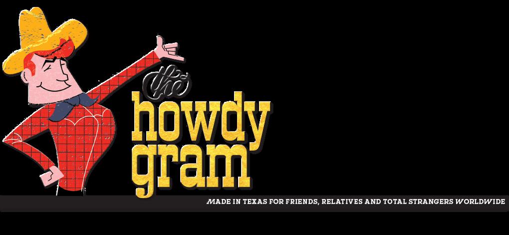 The Howdygram 2
