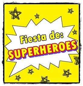 FIESTA DE SUPER HEROES