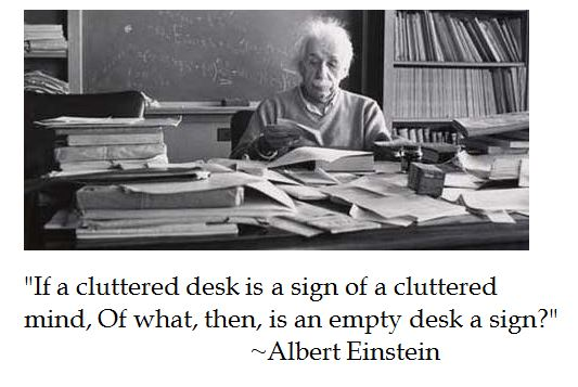 Einstein, cluttered desk