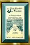 The Watchtower & The Masons by Fritz Springmeier [Preliminary Book]