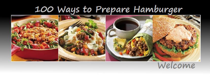 Hamburger Cooking Tips 100 Ways To Prepare Hamburger