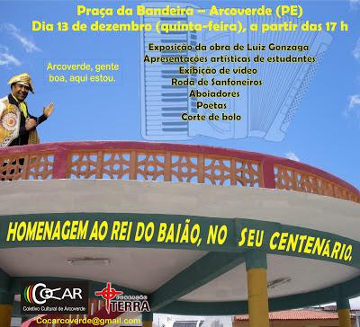 CENTENÁRIO DE GONZAGÃO, FESTIVIDADES EM ARCOVERDE