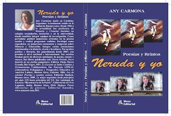 NERUDA Y YO por Any Carmona...