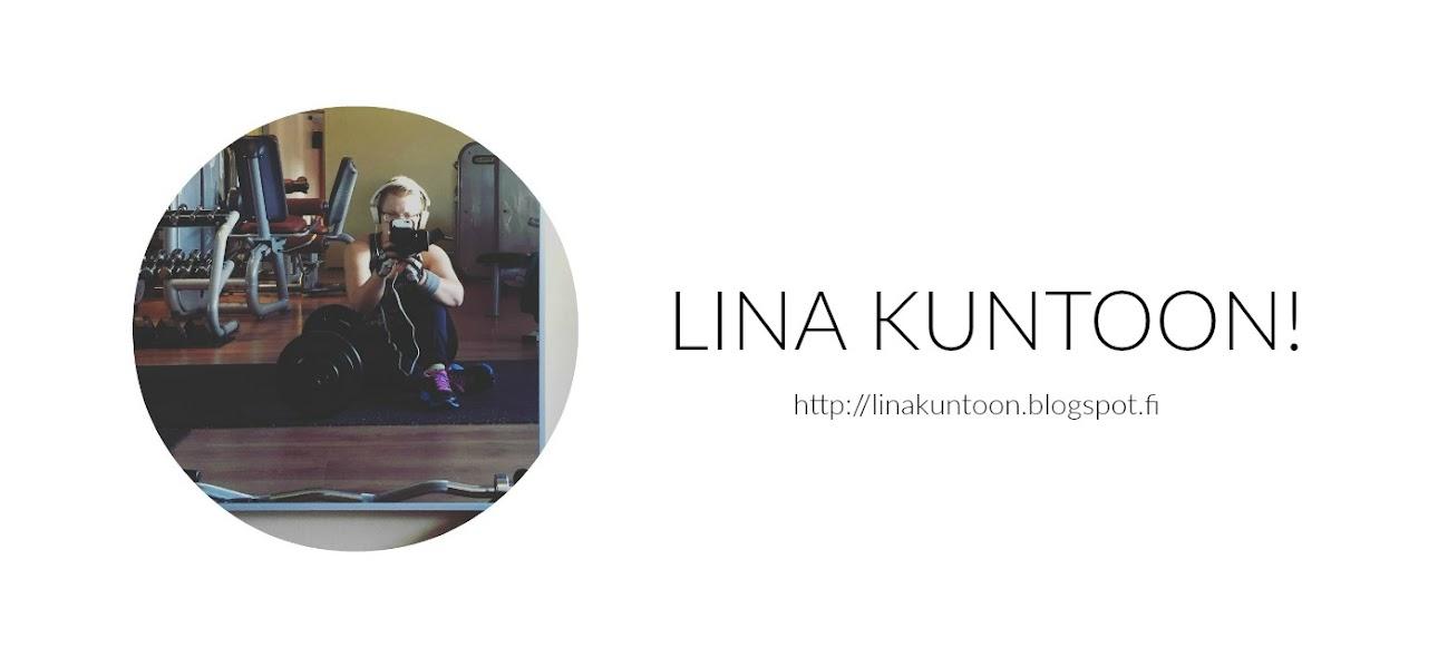 Lina kuntoon!