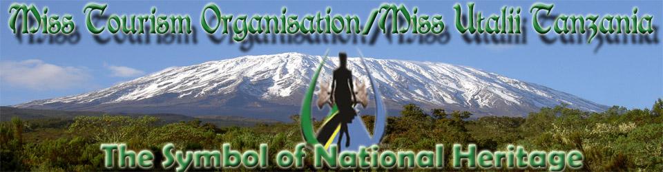 MISS TOURISM ORGANISATION/ MISS UTALII TANZANIA
