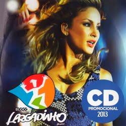 Baixar CD Claudia Leitte Bloco Largadinho Frente Claudia Leitte – Bloco Largadinho (2013)