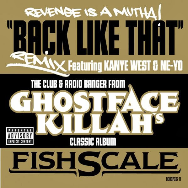 Ghostface Killah - Back Like That (Remix) [feat. Kanye West & Ne-Yo] - Single  Cover
