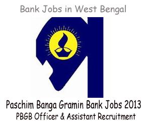 Paschim Banga Gramin Bank (PBGB) Recruitment of Officer & Office Assistant (Multipurpose) September 2013