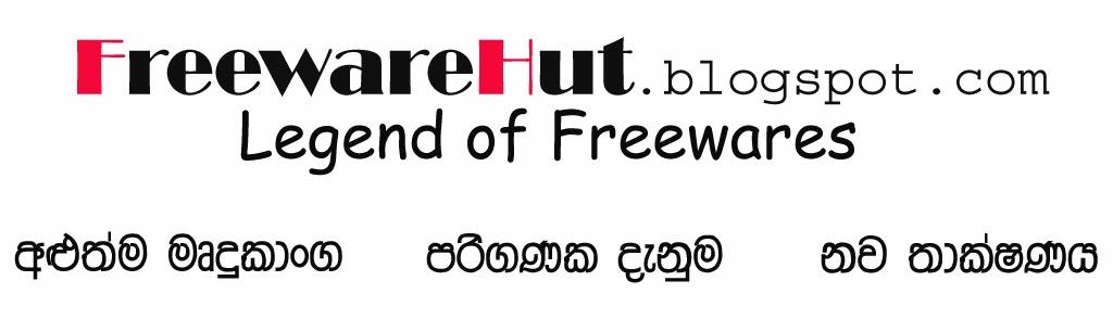 FreewareHut.blogspot.com- නිදහස් මෘදුකාන්ග කලාවක් උදෙසා..