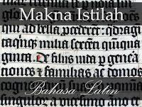 Daftar Istilah Keren Bahasa Latin Yang Sering Digunakan