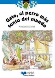 GATO EL PERRO MAS TONTO--FELIPE JORDAN