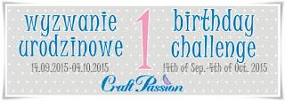 http://craftpassion-pl.blogspot.com/2015/09/pierwsze-urodziny-i-wyzwanie-first.html