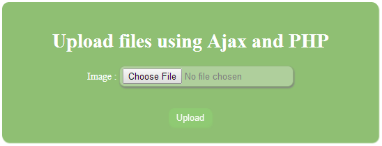 How to upload images using PHP, and Ajax with jQuery