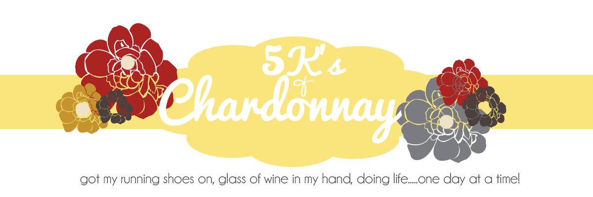 5 K's & Chardonnay