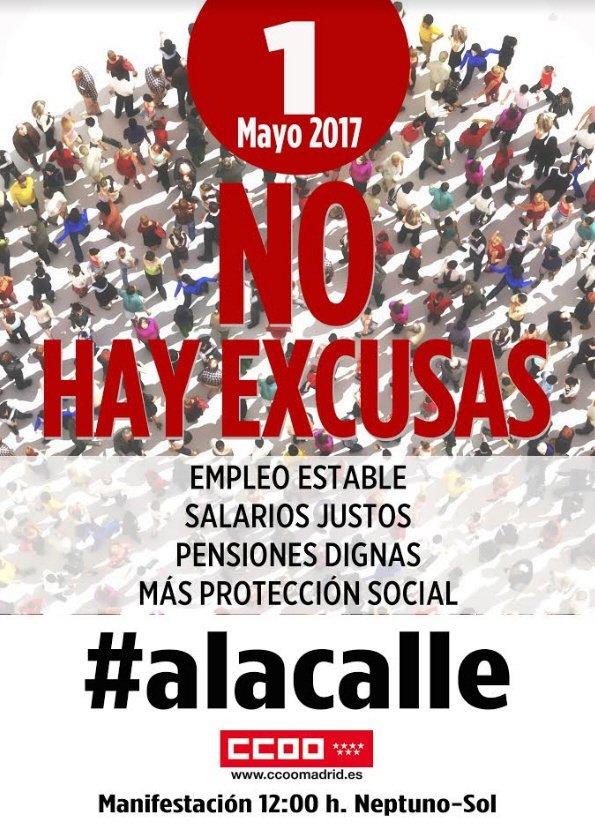 1 Mayo  A la Calle   No hay Excusas