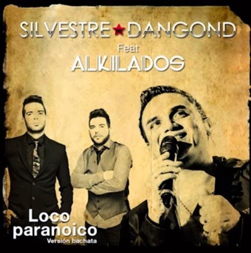 Silvestre - Loco paranoico (ft. Alkilados)