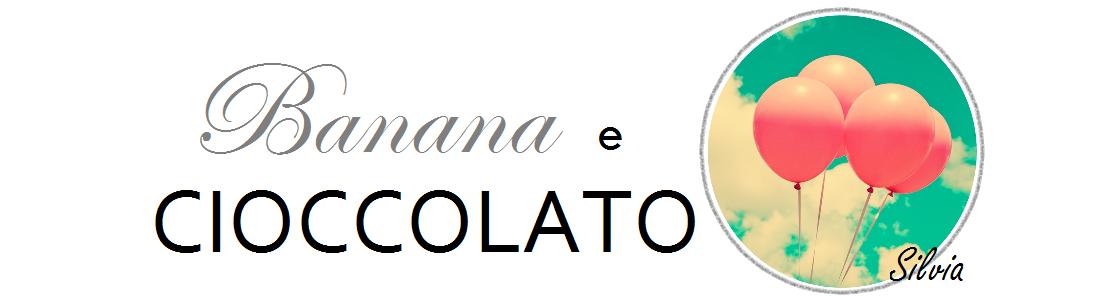 banana e cioccolato