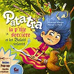 """Patatra la petite sorcière"" Tome 02, Les balais volants"