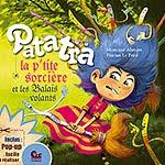"""""""Patatra la petite sorcière"""" Tome 02, Les balais volants"""