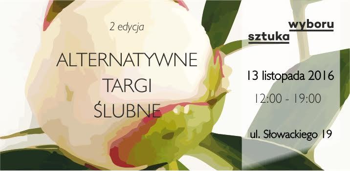 wychodzezamaz.pl patronem medialnym Alternatywnych Targów Ślubnych w Sztuce Wyboru