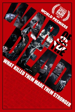 Chiến Trường Xác Chết - War Of The Dead 2011 (2011) Poster