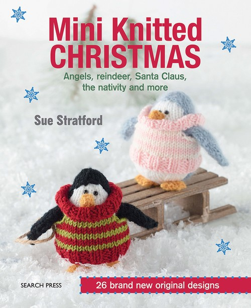 http://www.amazon.com/Mini-Knitted-Christmas-Sue-Stratford/dp/178221156X/ref=sr_1_1?s=books&ie=UTF8&qid=1448759456&sr=1-1&keywords=mini+knitted+christmas